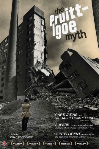 50f8165eb3fc4b316d000129_the-30-architecture-docs-to-watch-in-2013_pruitt_igoe_myth-333x500