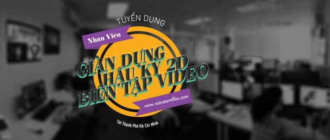 Công Ty Làm Phim Quảng Cáo 3D và Hoạt Hình tại Thành Phố Hồ Chí Minh Tuyển Nhân Viên Giàn Dựng Hậu Kỳ - Biên Tập