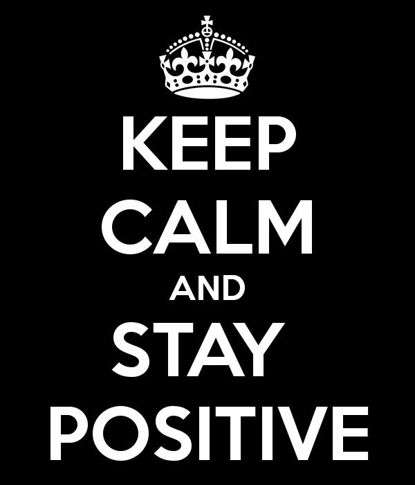 hãy luôn tích cực mà sống